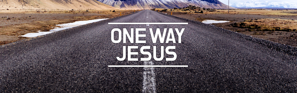 One way JESUS